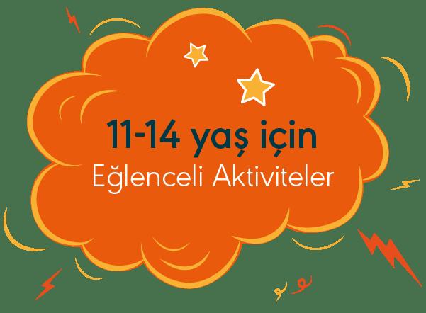 11-14 yaş için Eğlenceli Aktiviteler